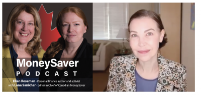 The MoneySaver Podcast with Kerry Taylor and Ellen Roseman